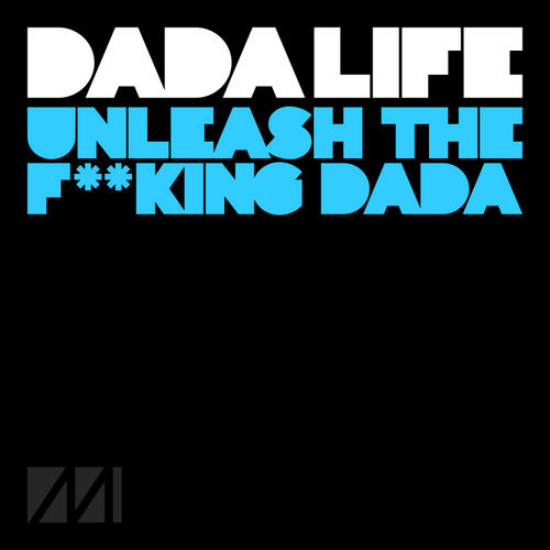 Album Art - Unleash The F**king Dada