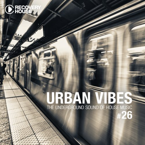 Album Art - Urban Vibes - The Underground Sound Of House Music Vol. 26