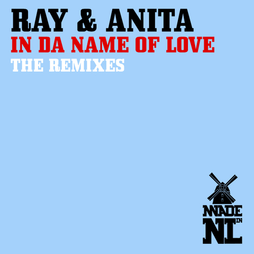 Album Art - In Da Name Of Love (The Remixes)