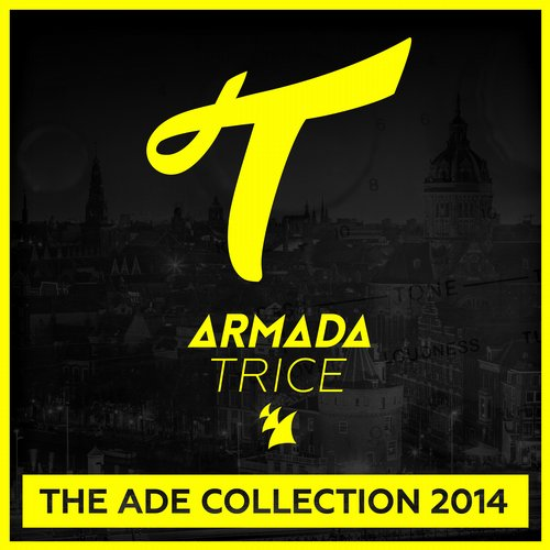 Album Art - Armada Trice - The ADE Collection 2014 - Extended Versions