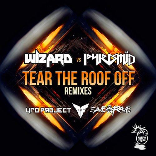 Album Art - Tear the Roof Off (Remixes)