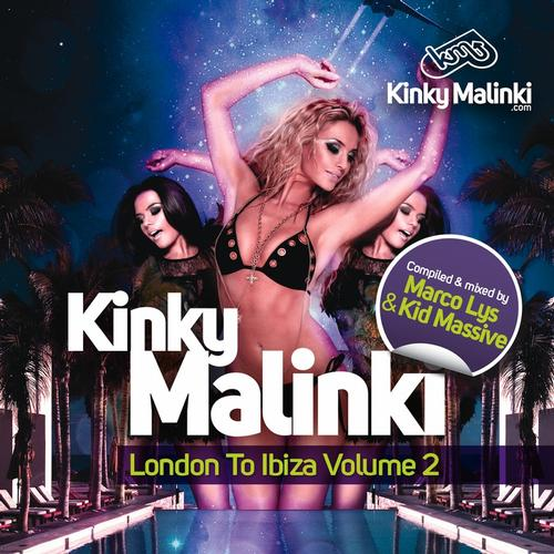 Album Art - Kinky Malinki London to Ibiza, Vol. 2