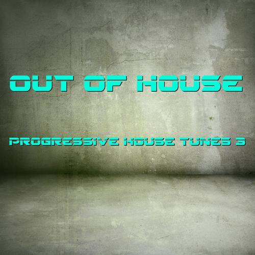 Out Of House - Progressive Tunes 3 Album Art