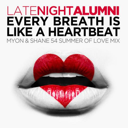 Album Art - Every Breath Is Like A Heartbeat - Myon & Shane 54 Summer Of Love Mix
