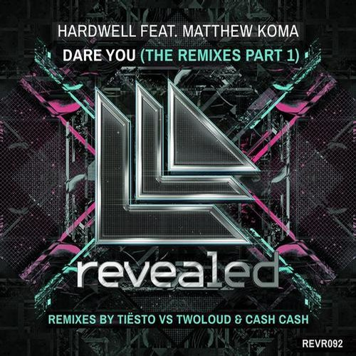 Album Art - Dare You - The Remixes Part 1 - Remixes By Tiesto VS Twoloud & Cash Cash