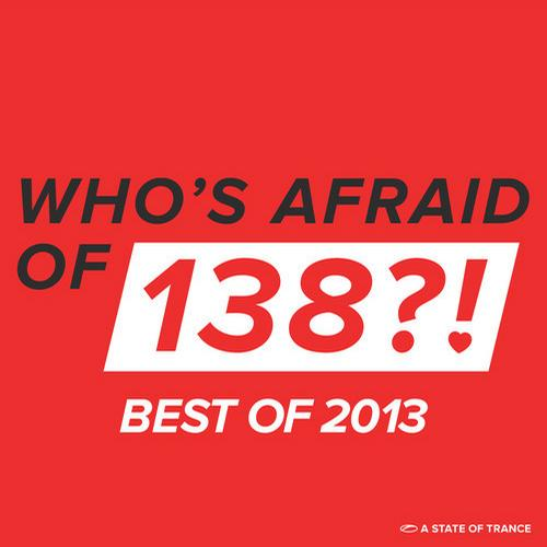 Album Art - Who's Afraid Of 138?! - Best Of 2013
