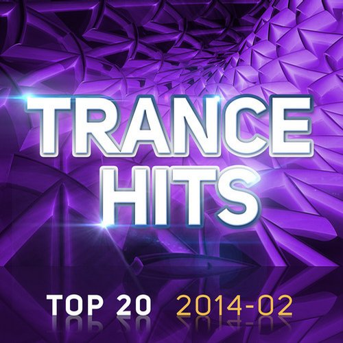 Album Art - Trance Hits Top 20 - 2014-02