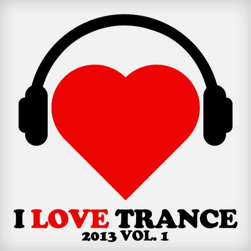Album Art - I Love Trance 2013, Vol. 1