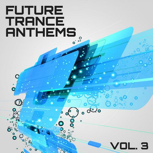 Album Art - Future Trance Anthems, Vol. 3