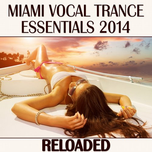 Album Art - Miami Vocal Trance Essentials 2014 (Reloaded)