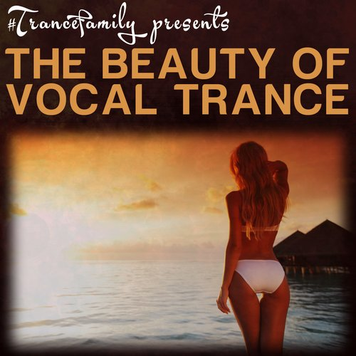 Album Art - #trancefamily presents The Beauty of Vocal Trance