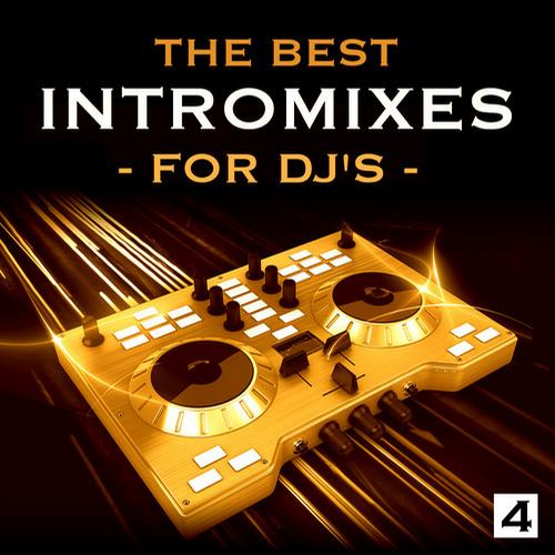 Album Art - The Best Intro Mixes - For DJ's, Vol. 4
