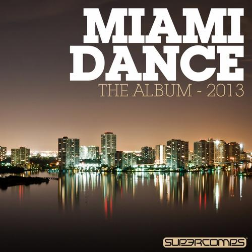 Album Art - Miami Dance: The Album - 2013