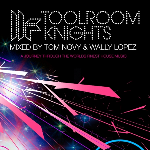 Album Art - Toolroom Knights (Mixed By Tom Novy & Wally Lopez)