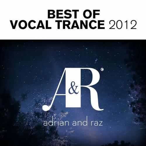 Album Art - Adrian & Raz - Best Of Vocal Trance 2012