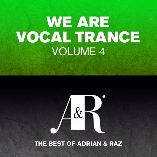 Album Art - We Are Vocal Trance Vol 4 - The Best Of Adrian & Raz