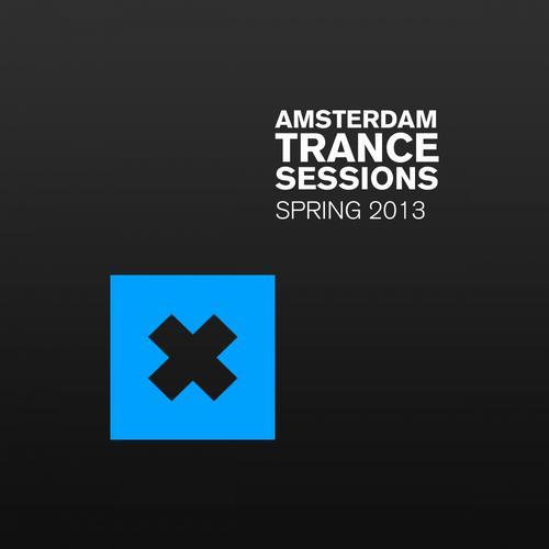 Album Art - Amsterdam Trance Sessions Spring 2013