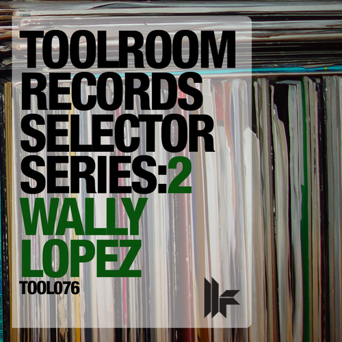 Album Art - Toolroom Records Selector Series: 2 - Wally Lopez