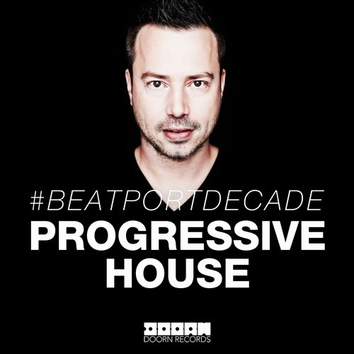 Album Art - Doorn #Beatportdecade Progressive House
