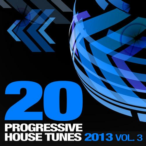 Album Art - 20 Progressive House Tunes 2013, Vol. 3