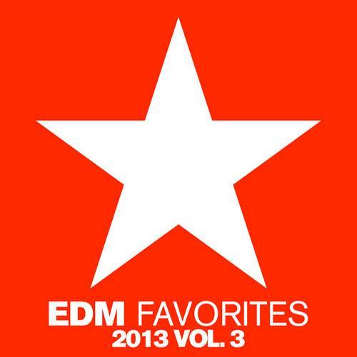 Album Art - EDM Favorites 2013, Vol. 3