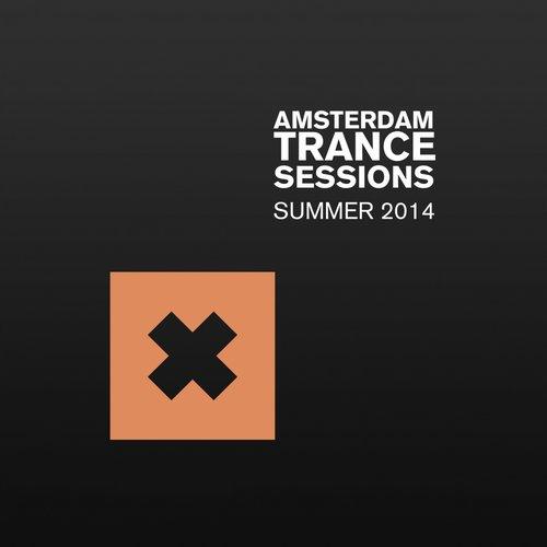 Album Art - Amsterdam Trance Sessions Summer 2014