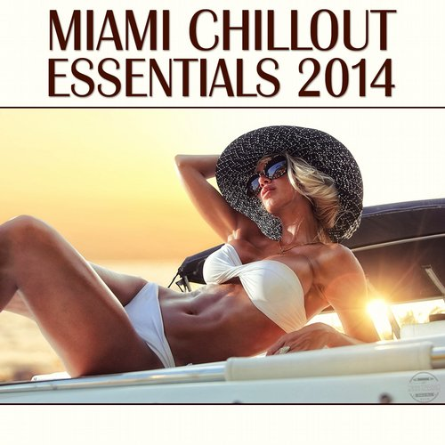 Album Art - Miami Chillout Essentials 2014