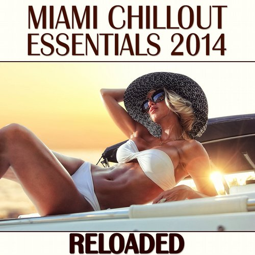 Album Art - Miami Chillout Essentials 2014 (Reloaded)