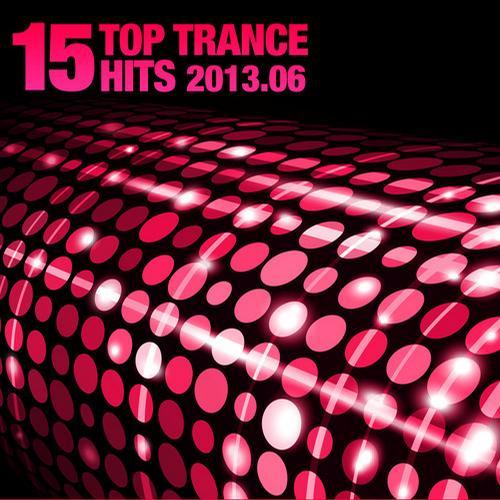 Album Art - 15 Top Trance Hits 2013.06