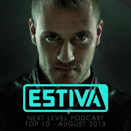 Album Art - Estiva pres. Next Level Podcast Top 10 - August 2013