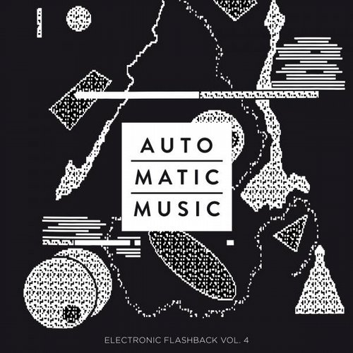 Album Art - Auto.Matic.Music (Electronic Flashback, Vol. 4)
