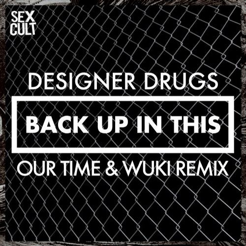 Album Art - Back Up In This (Our Time & Wuki Remix)