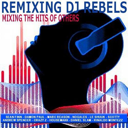 Album Art - Remixing DJ Rebels