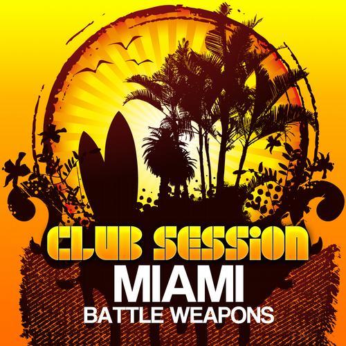 Album Art - Club Session Pres. Miami Weapons 2012
