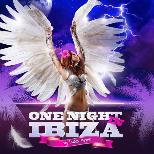 Album Art - One Night In Ibiza By Lucas Reyes