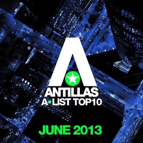 Album Art - Antillas A-List Top 10 - June 2013 - Bonus Track Version