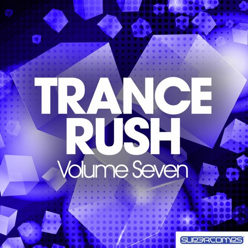 Album Art - Trance Rush - Vol. Seven