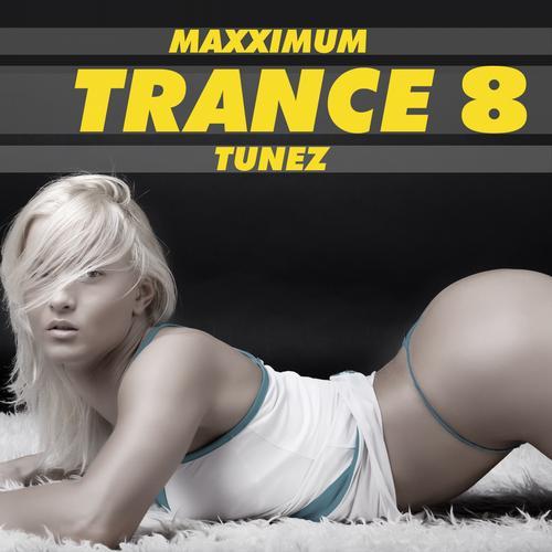 Album Art - Maxximum Trance Tunes, Vol. 8