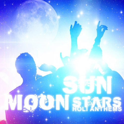 Album Art - Sun Moon Stars - Holi Anthems
