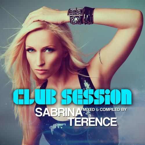 Album Art - Club Session Presented By Sabrina Terence