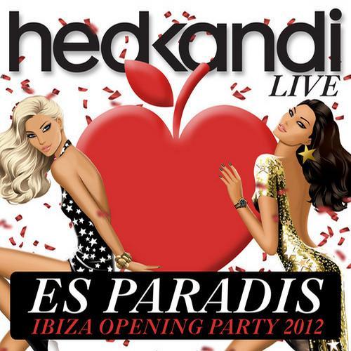 Album Art - Hed Kandi Live Es Paradis Ibiza Opening Party 2012