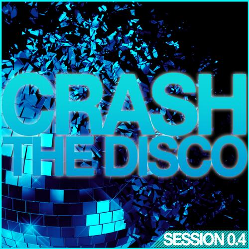 Album Art - Crash The Disco - Session 0.4
