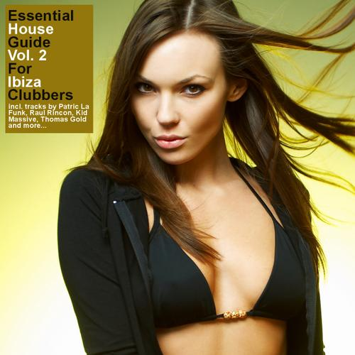 Album Art - Essential House Guide Volume 2 - For Ibiza Clubbers