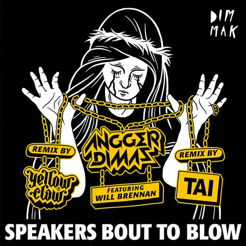 Album Art - Speakers Bout To Blow (feat. Will Brennan) [Remixes]