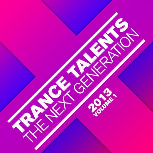 Album Art - Trance Talents - The Next Generation 2013, Vol. 1