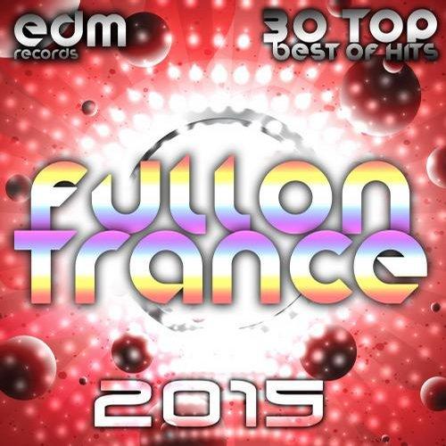 Album Art - Fullon Trance 2014 - 30 Top Hits Best Of Acid, House, Rave Music, Electro Goa Hard Dance, Psytrance