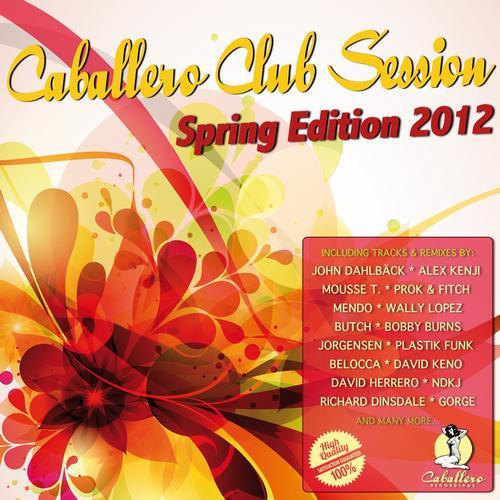 Album Art - Caballero Club Session - Spring Edition 2012