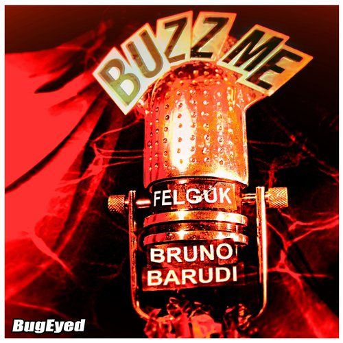 Album Art - Buzz Me (Bruno Barudi Remix)