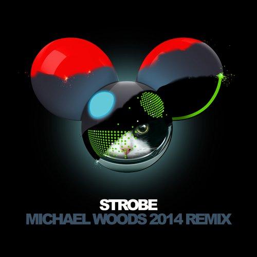 Album Art - Strobe (Michael Woods 2014 Remix)