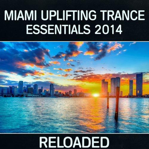 Album Art - Miami Uplifting Trance Essentials 2014 (Reloaded)